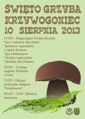 Święto Grzyba Krzywogoniec 10.08.2013 plakat