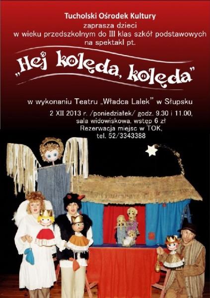 'Hej lolęda, kolęda' spektakl TOK 2.12.2013 plakat