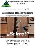 Wystawa fotografii Mirosława Rzeszowskiego MBP Tuchola 01.2014 plakat