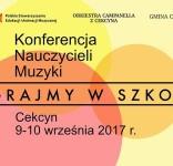 Konferencja nauczycieli muzyki wrzesień 2017 Cekcyn plakat