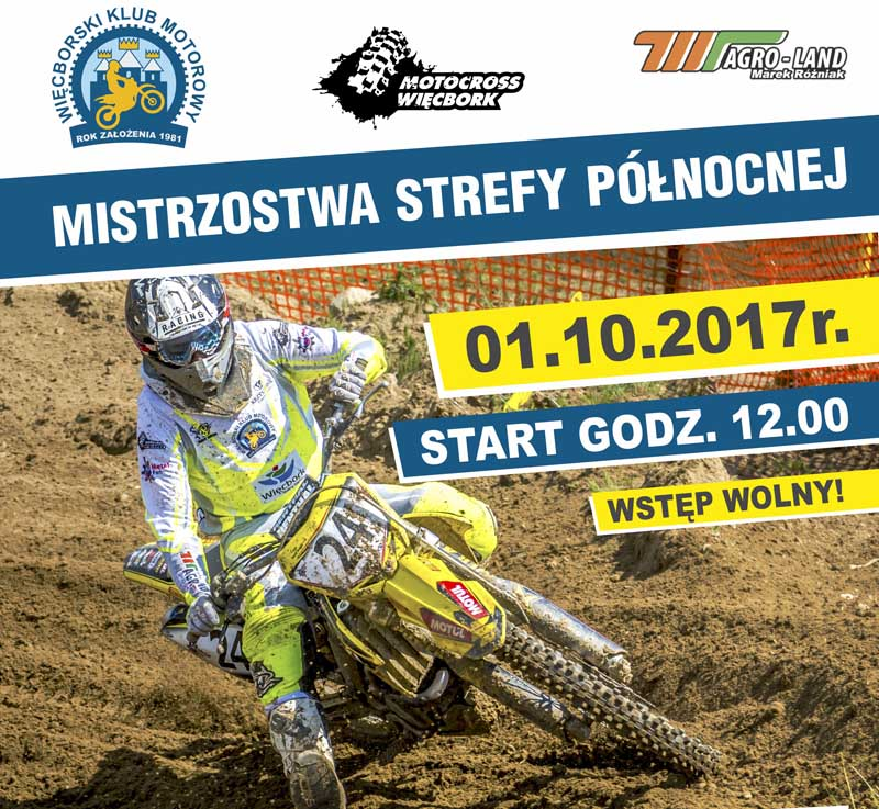 X Runda Mistrzostw Strefy Polski Północnej w motocrossie Więcbork 2.20.2017