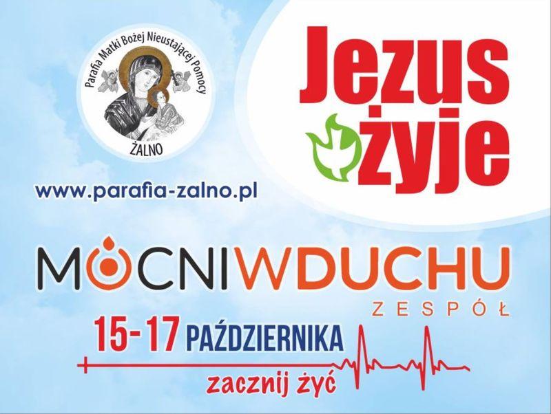 Mocni w Duchu parafia  Żalno rekolekcje 10.2017 plakat