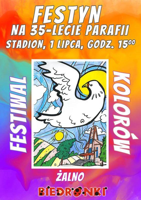 Festyn na 35-lecie parafii Żalno Festiwal Kolorów 1.07.2018