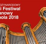 VIII Letni Festiwal Organowy Tuchola 2018