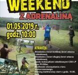 Weekend z adrenaliną - strzelnica Plaskosz 1.05.2019 plakat
