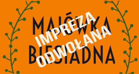 MajĂłwka Biesiadna 2019 ODWOLANA